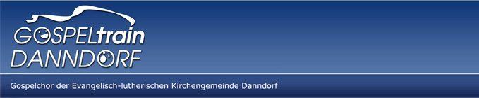 Gospeltrain Danndorf - Gospelchor der Evangelisch-lutherischen Kirchengemeinde Danndorf